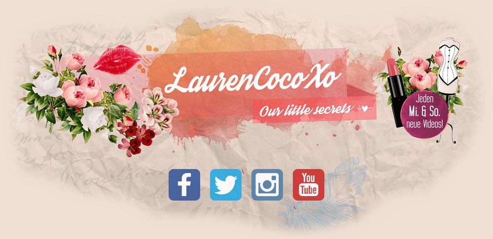 LaurenCocoXO | Beauty, Lifestyle, Fashion und alles was das Mädchenherz begehrt.